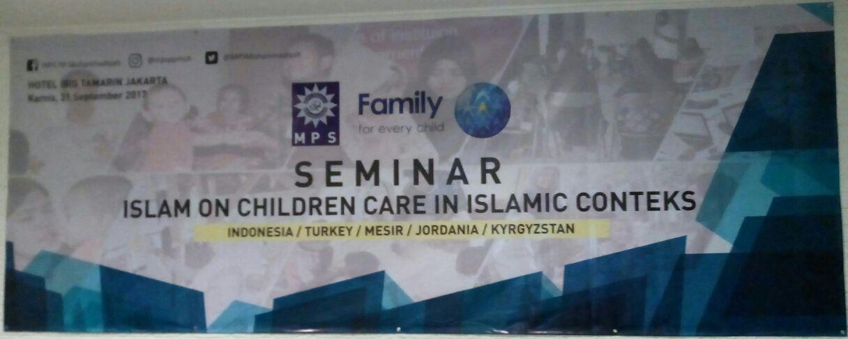 Seminar: Islam on Children Care in Islamic Contex
